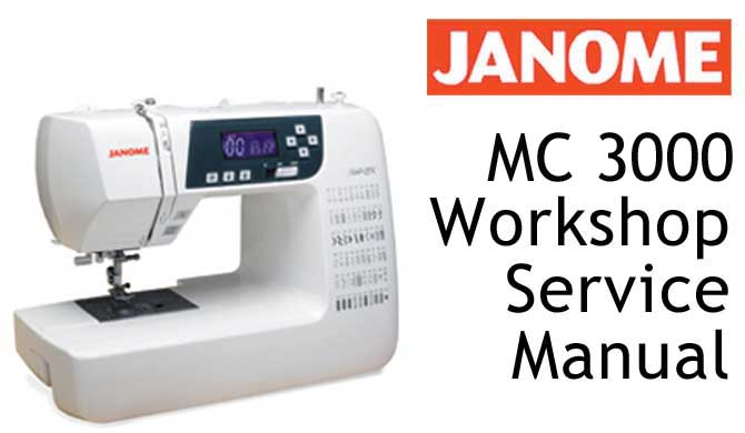 Janome MC 3000 Sewing Machine Workshop Service & Repair Manual